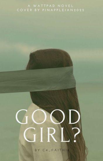 Good Girl?
