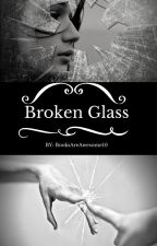 Broken glass *On Hold* by BooksAreAwesome10
