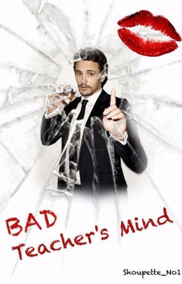 Bad Teacher's Mind