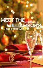 Meet The Williamson's by peddiemiller101