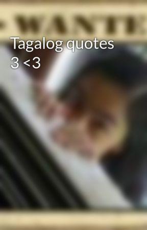 Tagalog Quotes 3 3 Pahina 11 Wattpad