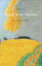 long way home || z.m by -discombobulated