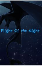 Flight of the Night (How To Train Your Dragon Fanfiction) by Wolfmoon22