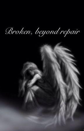 Broken beyond repair by P0megranate