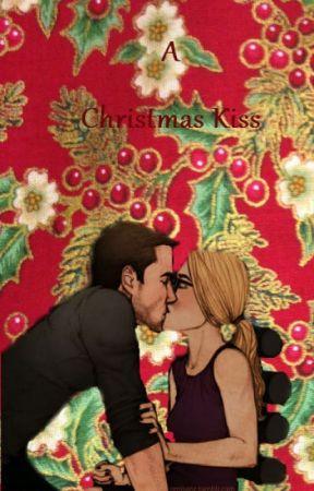 A Christmas kiss (Olicity AU fanfiction) by AnaEmmaSwan021