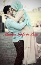 Muslim Girls in Love by LiveLoveReadandBooks