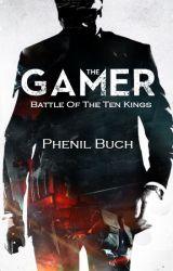 The Gamer: Battle Of The Ten Kings by phenilb