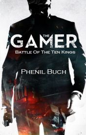 The Gamer: Battle Of The Ten Kings by phenilb