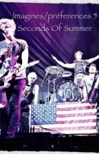 Imagines/Préférences 5 seconds of summer by OceaneEtSarah
