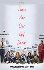 These Are Our Red Bands by AbbieK