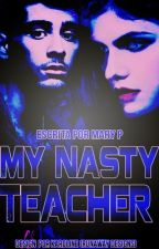 My Nasty Teacher by kylizzlesmiles