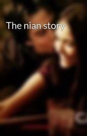 The nian story by DamonandElana
