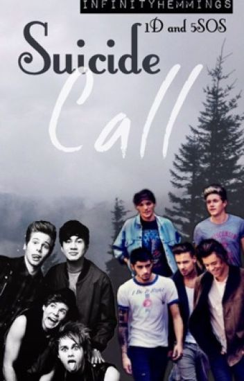 Suicide Call ☠ 1D+5SOS