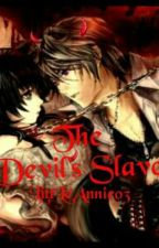 The Devil's Slave by LittLeAnnie03