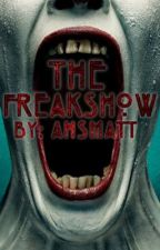 The FreakShow by AHSmatt