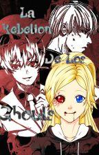 La rebelión de los Ghouls by Darkayasha