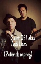 Saint of Fakes and Liars (Peterick mpreg) by ixel631