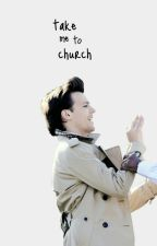 take me to church [larry au] by louish