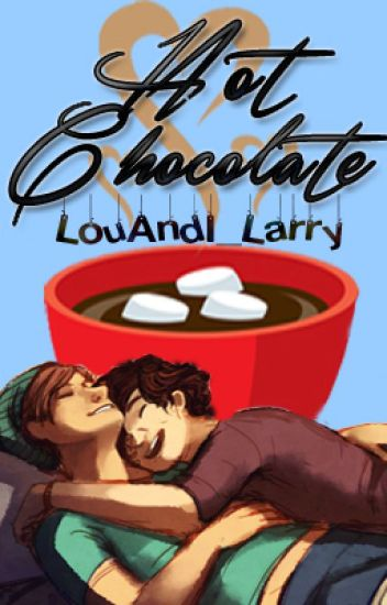 Hot Chocolate☕ || L.S. (Complete) ✔️