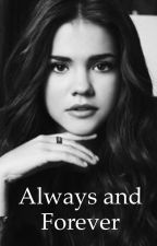 Always and Forever (the originals fan fic) by _xTheOriginalsx_