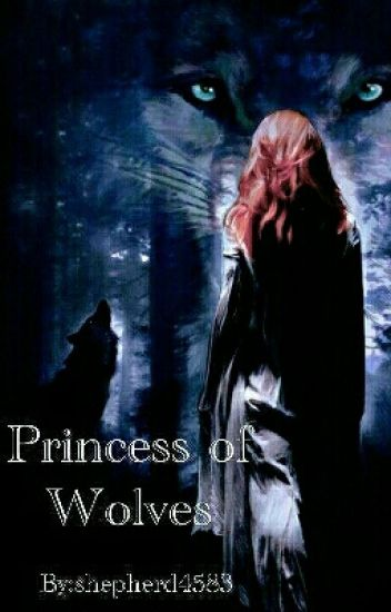 Princess of Wolves
