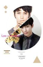 Oneshot VIXX Leo x Hongbin (Yaoi Lemon) © by ValTaeminHH