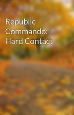 Republic Commando: Hard Contact by Binkylandia