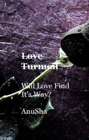 Love Turmoil  by AnuSha618