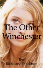 The other Winchester by B00ksandFand0nes