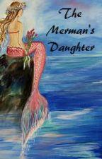 The Merman's Daughter by poppy14s