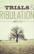 Trials & Tribulations by Blaah___