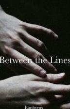 Between The Lines (editing) by Takeshira