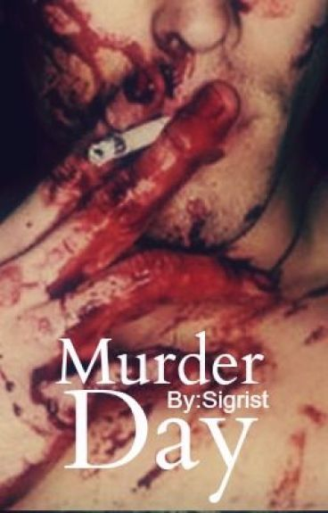 Murder Day [The Novel]