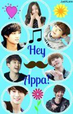 Hey Appa! by MyNameIsLane