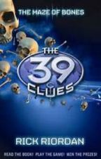 The 39 Clues: The Maze of Bones by IvyArendelle