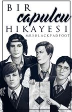 ♣ Bir Çapulcu Hikayesi ♣ by MrsBlackPadfoot