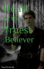 Heart of the Truest Believer ~ OUAT Peter Pan Fanfiction by heyoitsnobody