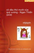 cô dâu thứ mười của quỷ vương - Ngạn Thiến (end) by nhjtxjnh