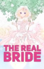 The Real Bride ( Rin x Len Fanfiction )( SEQUEL TO 'LOVE LETTER ' ) by lenlovesrin