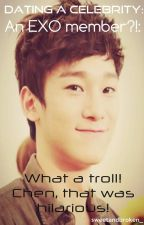 [4] Dating A Celebrity: An EXO member?!: What a troll! Chen, that was hilarious! (Good job!) by sweetandbroken_
