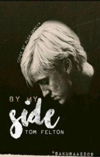 By my Side ~ Tom Felton fanfic