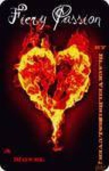 Fiery Passion (Sequel to Immortal Love...Or Hate) by BlackVeilBridesLuver