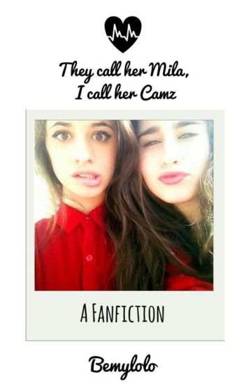 They call her Mila, I call her Camz