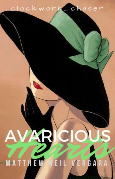 Avaricious Hearts