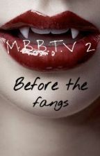 Before the fangs by Neverland_327