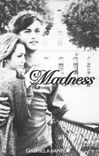 Madness by gabisaalves