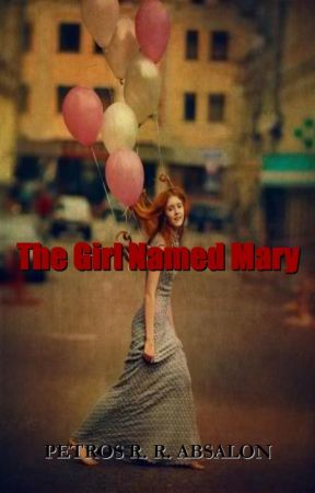 The Girl Named Mary by petrosabsalon