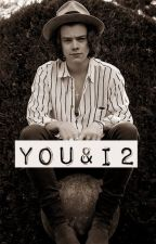 You&I 2  || One Direction✩ |TERMINADA | by AnabelaSilvaaa
