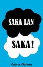 Şaka Lan ! Şaka by kubra_gulsen