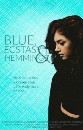 BLUE, ECSTASY AND HEMMINGS [ lrh ] by penguin_bravis